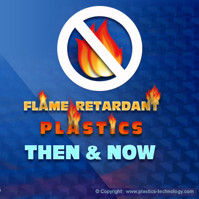 Flame Retardants Plastics: Then and Now
